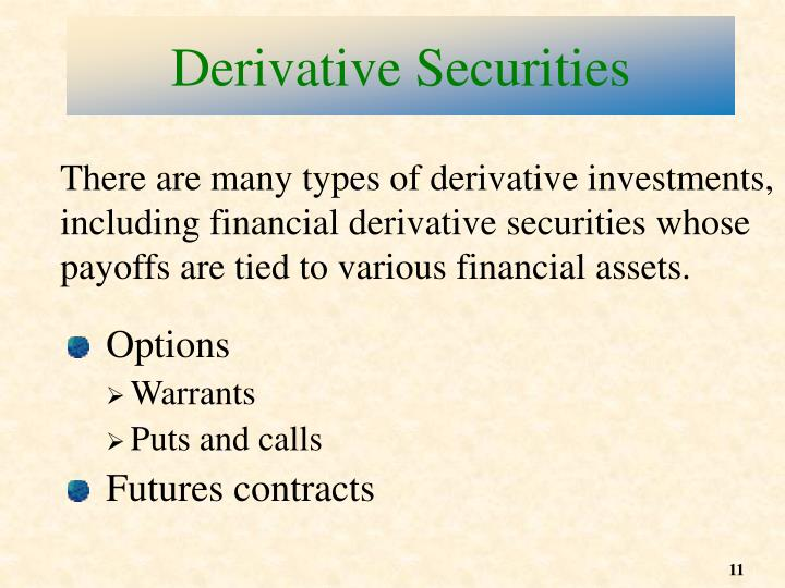 Derivative Securities