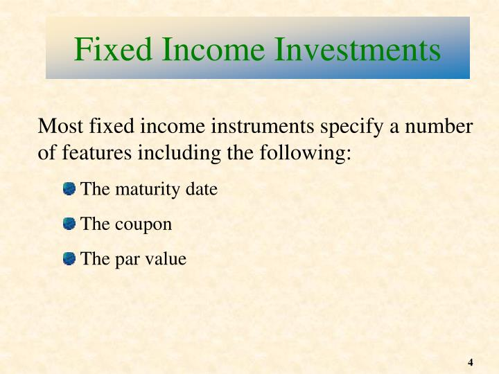 Fixed Income Investments