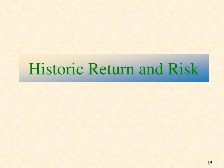 Historic Return and Risk