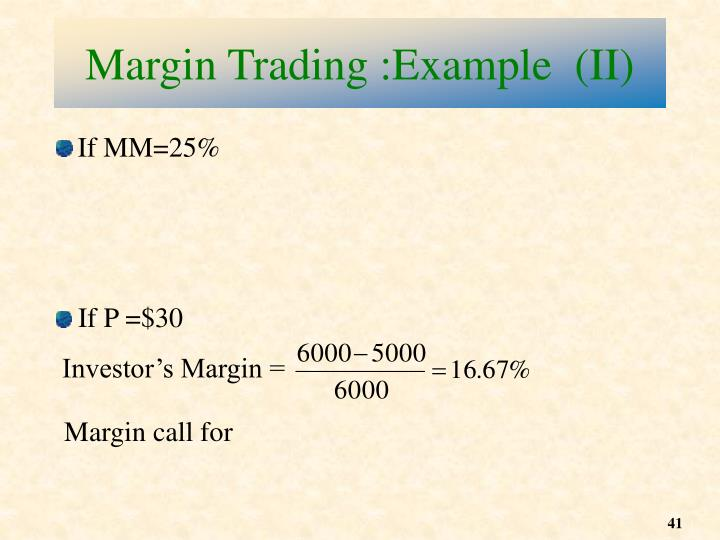 Margin Trading :Example  (II)