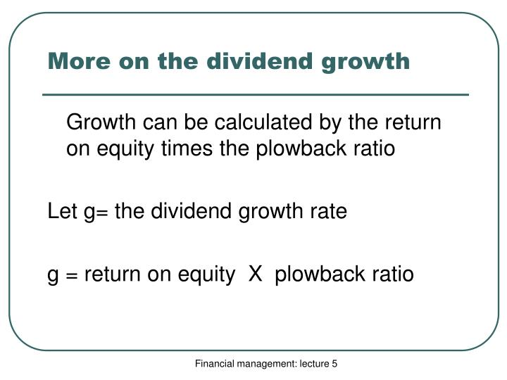 More on the dividend growth