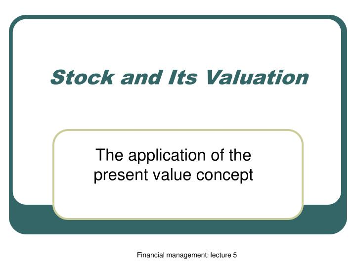 Stock and its valuation