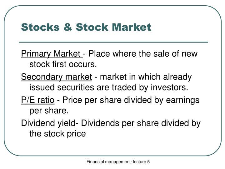 Stocks & Stock Market