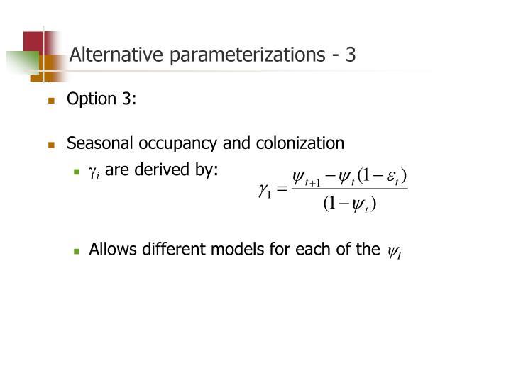 Alternative parameterizations - 3