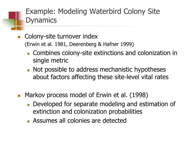 Example: Modeling Waterbird Colony Site Dynamics