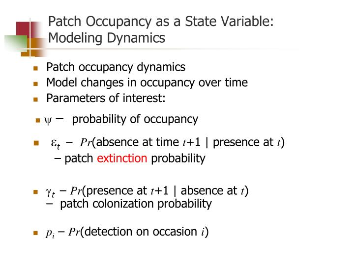 Patch Occupancy as a State Variable: