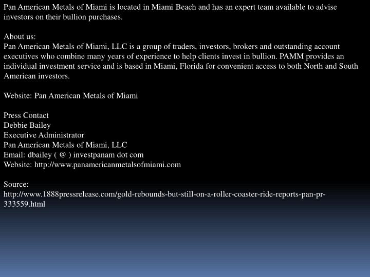 Pan American Metals of Miami is located in Miami Beach and has an expert team available to advise in...