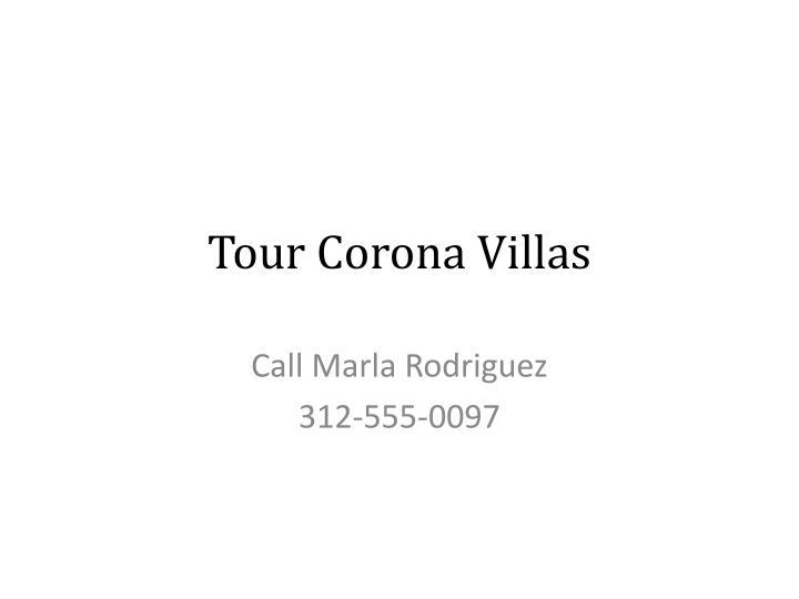 Tour Corona Villas