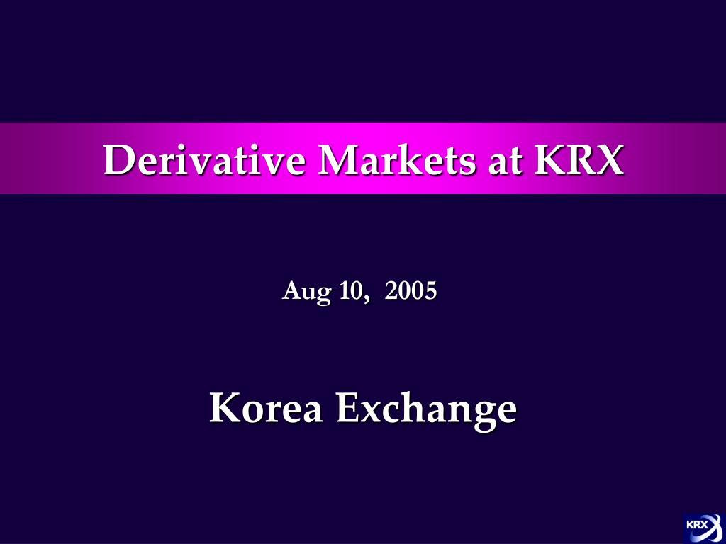 Derivative Markets at KRX