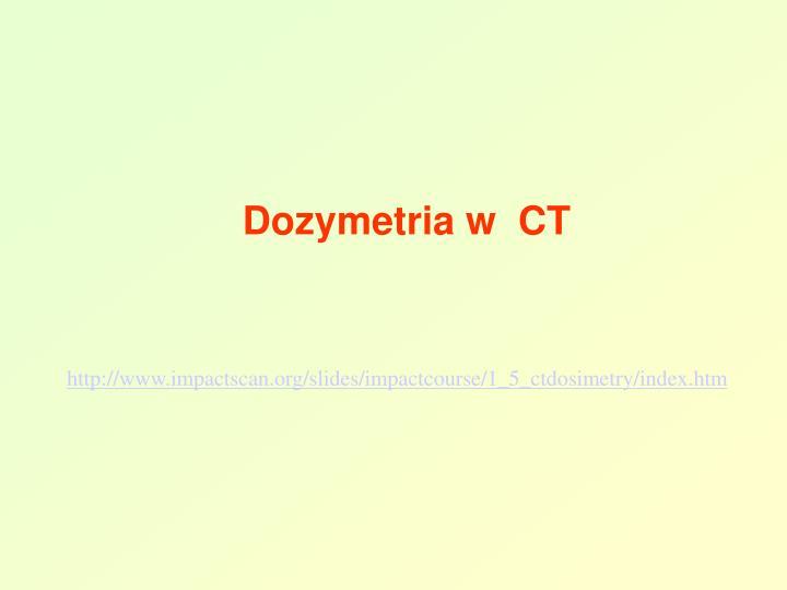 Dozymetria w  CT