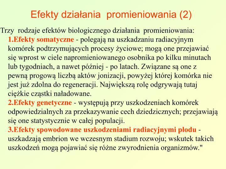 Efekty działania  promieniowania (2)