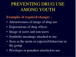preventing drug use among youth1