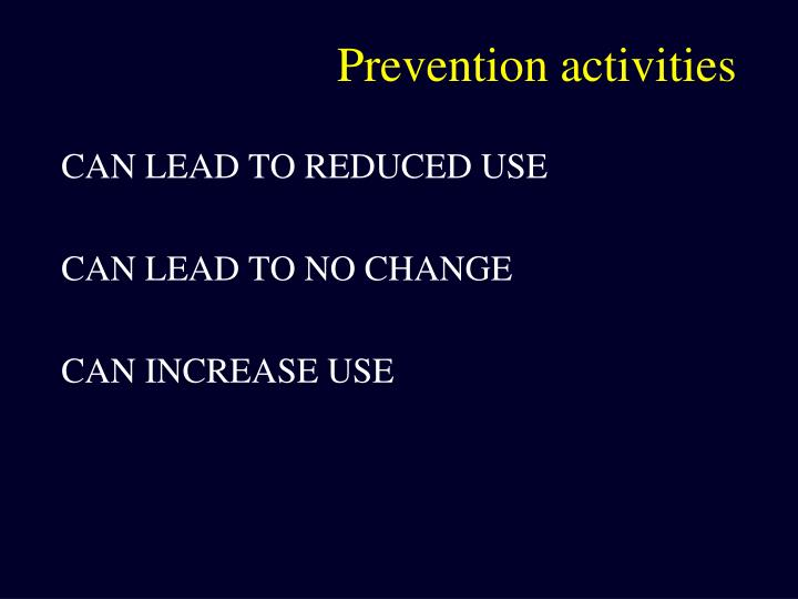 Prevention activities