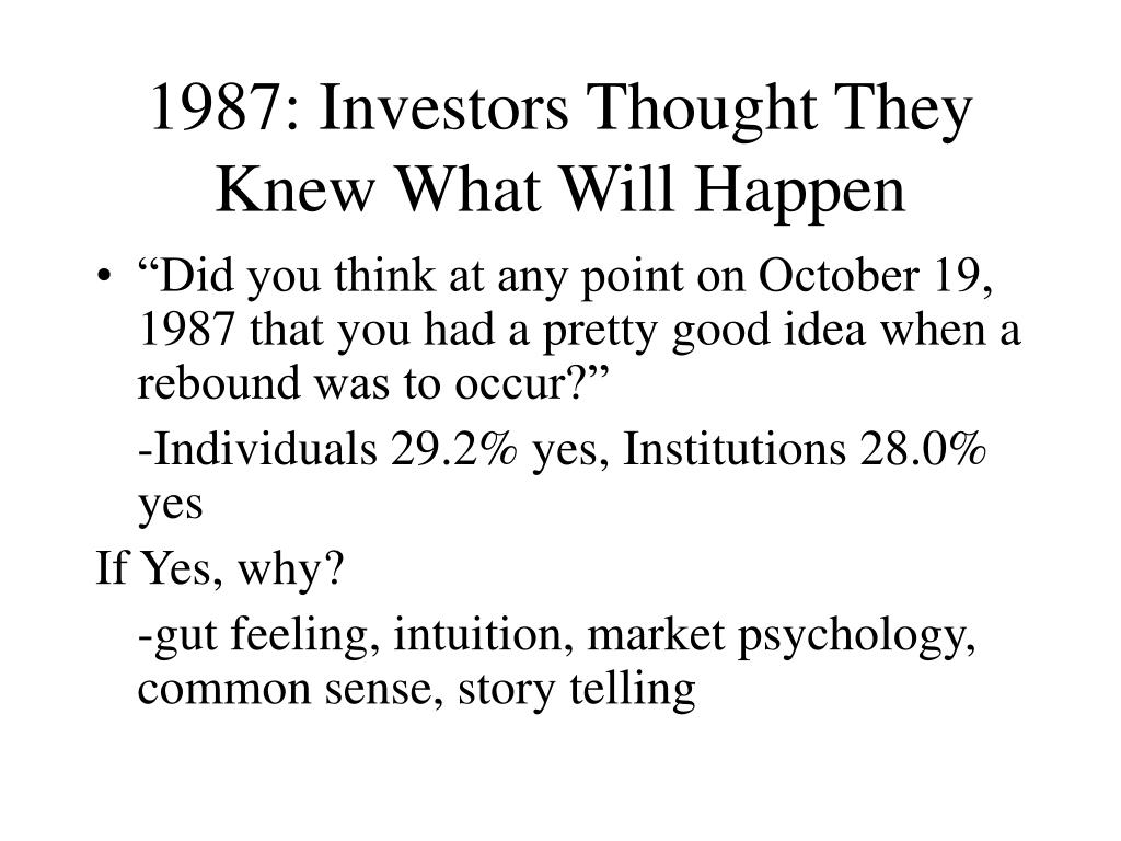 1987: Investors Thought They Knew What Will Happen