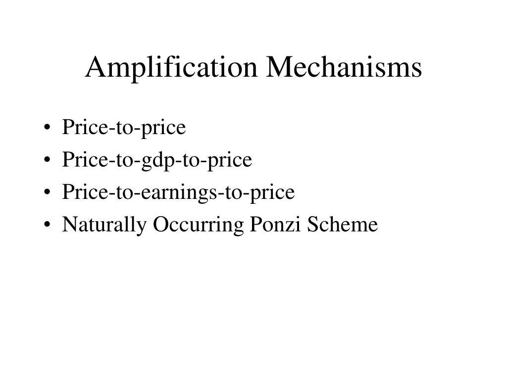 Amplification Mechanisms