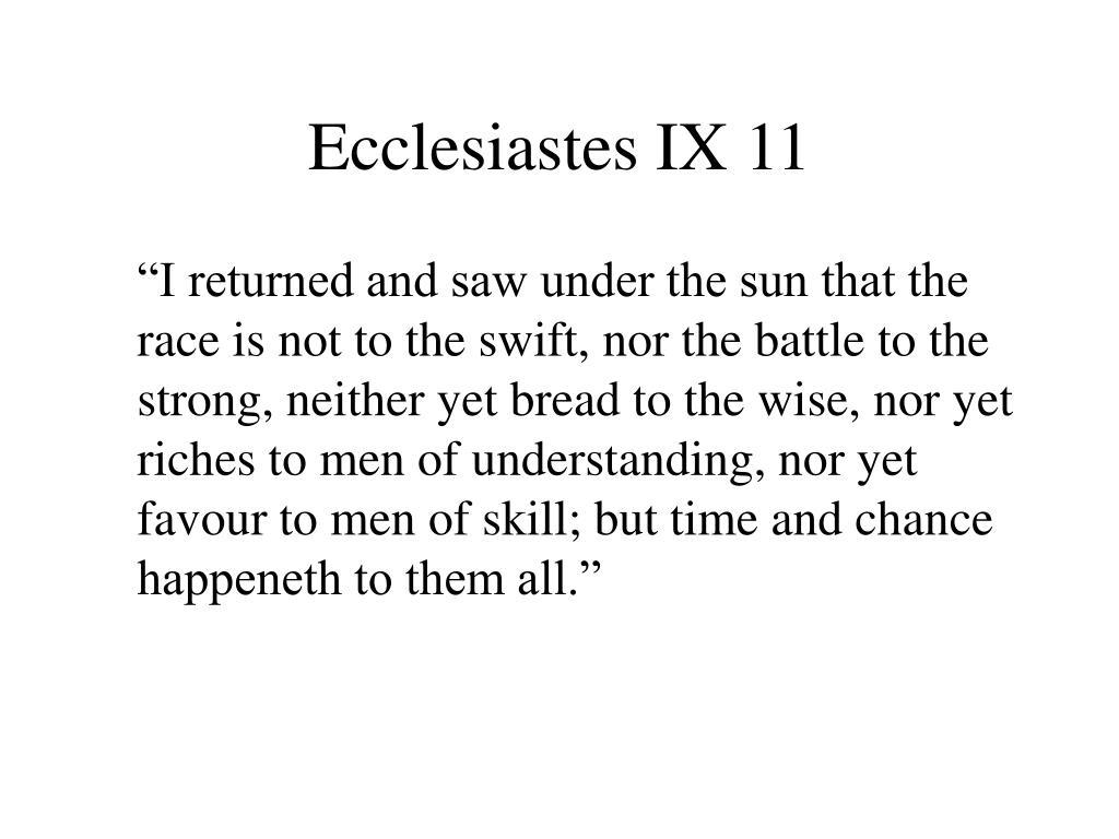 Ecclesiastes IX 11