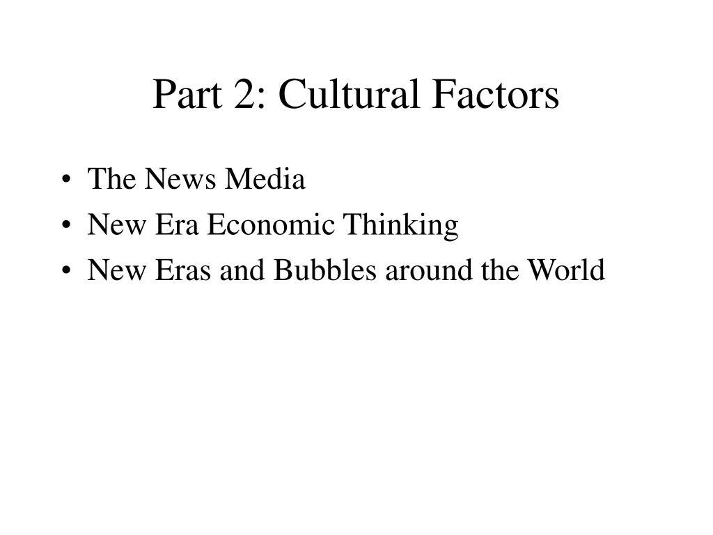 Part 2: Cultural Factors