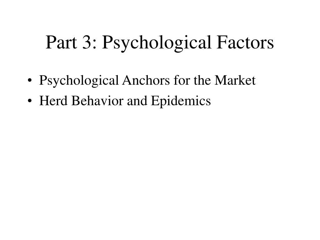 Part 3: Psychological Factors