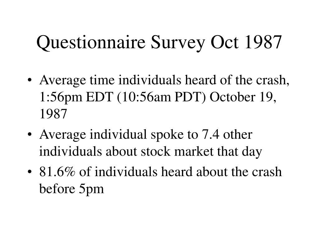 Questionnaire Survey Oct 1987