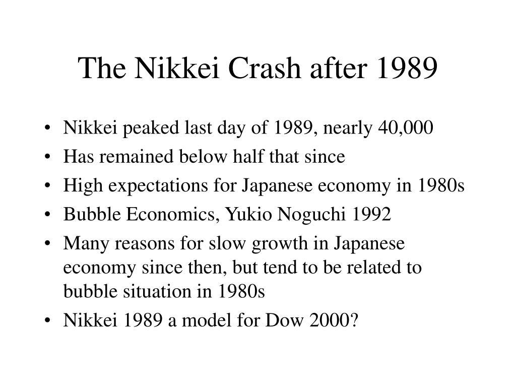 The Nikkei Crash after 1989