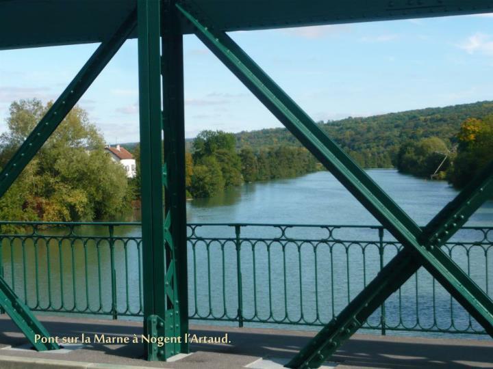 Pont sur la Marne à Nogent l'Artaud.
