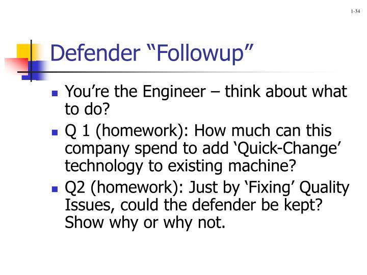 """Defender """"Followup"""""""