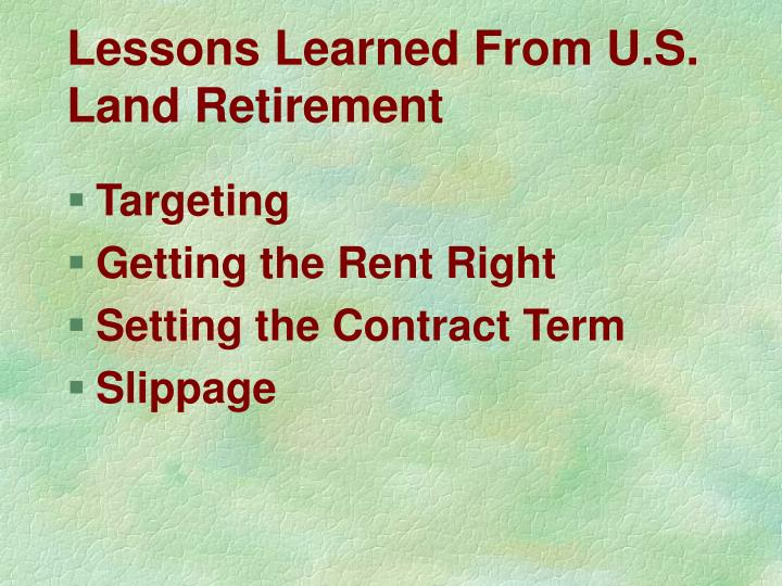 Lessons Learned From U.S. Land Retirement