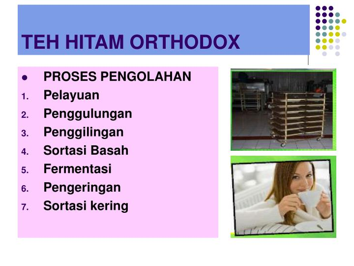 TEH HITAM ORTHODOX