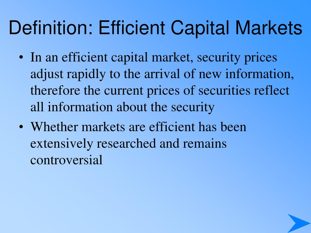 Definition: Efficient Capital Markets