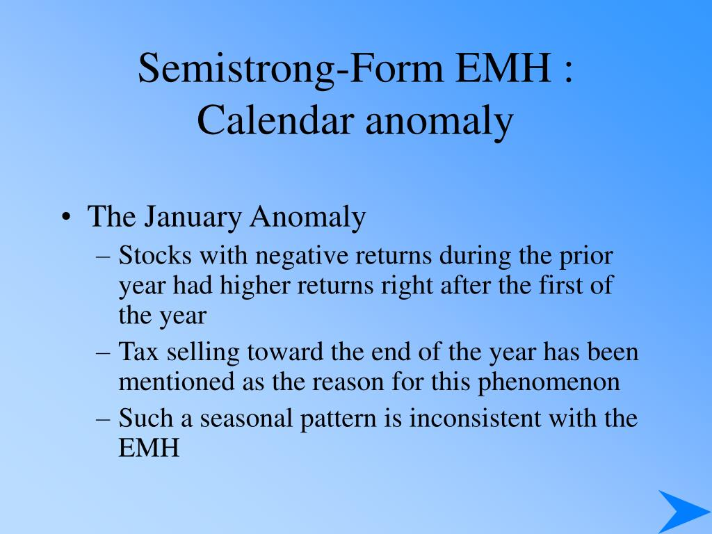Semistrong-Form EMH : Calendar anomaly