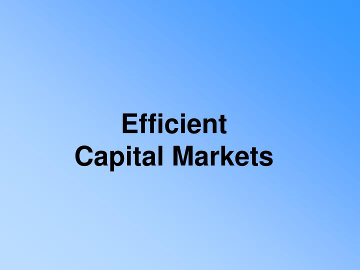 Efficient Capital Markets