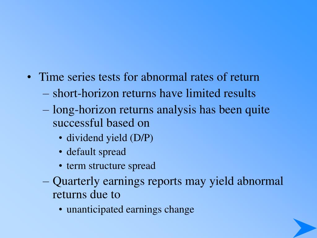 Time series tests for abnormal rates of return