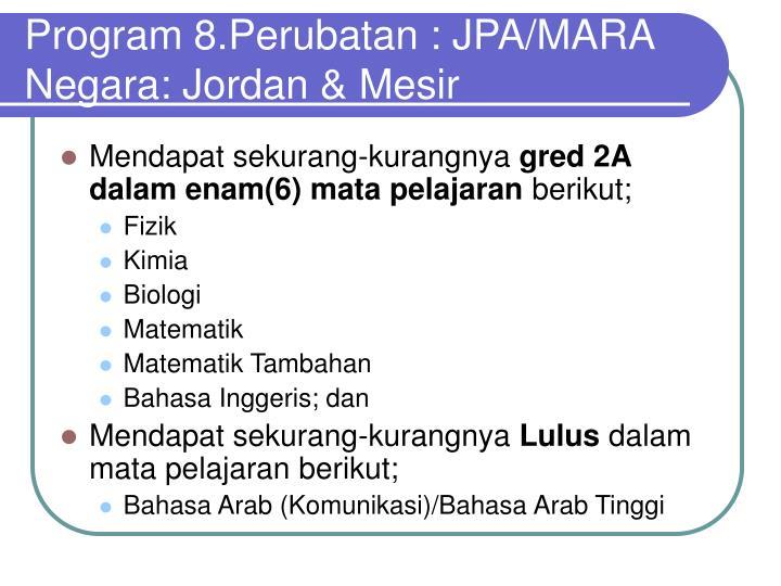 Program 8.Perubatan : JPA/MARA