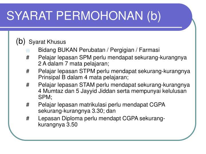 SYARAT PERMOHONAN (b)