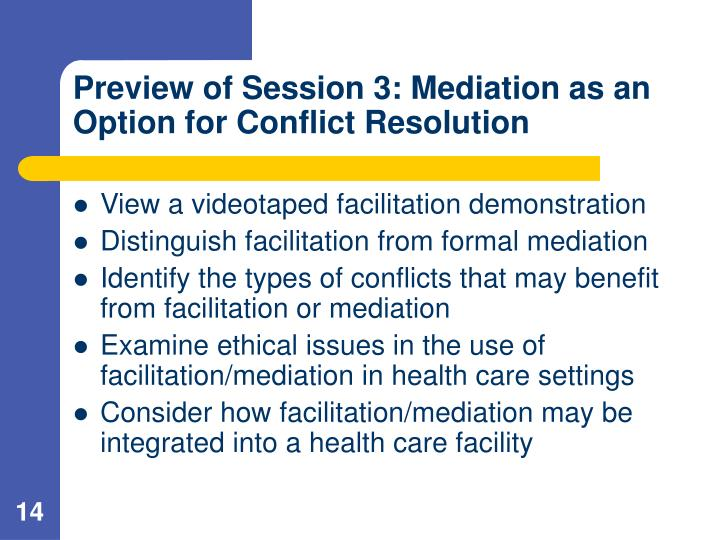 Preview of Session 3: Mediation as an Option for Conflict Resolution