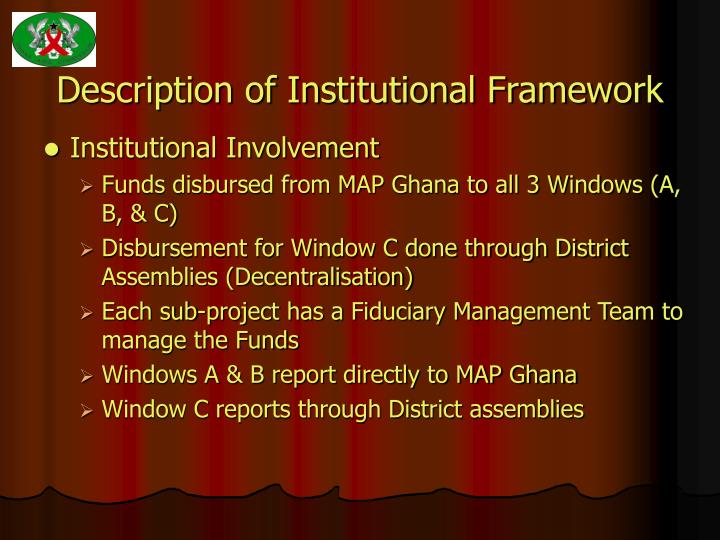Description of Institutional Framework