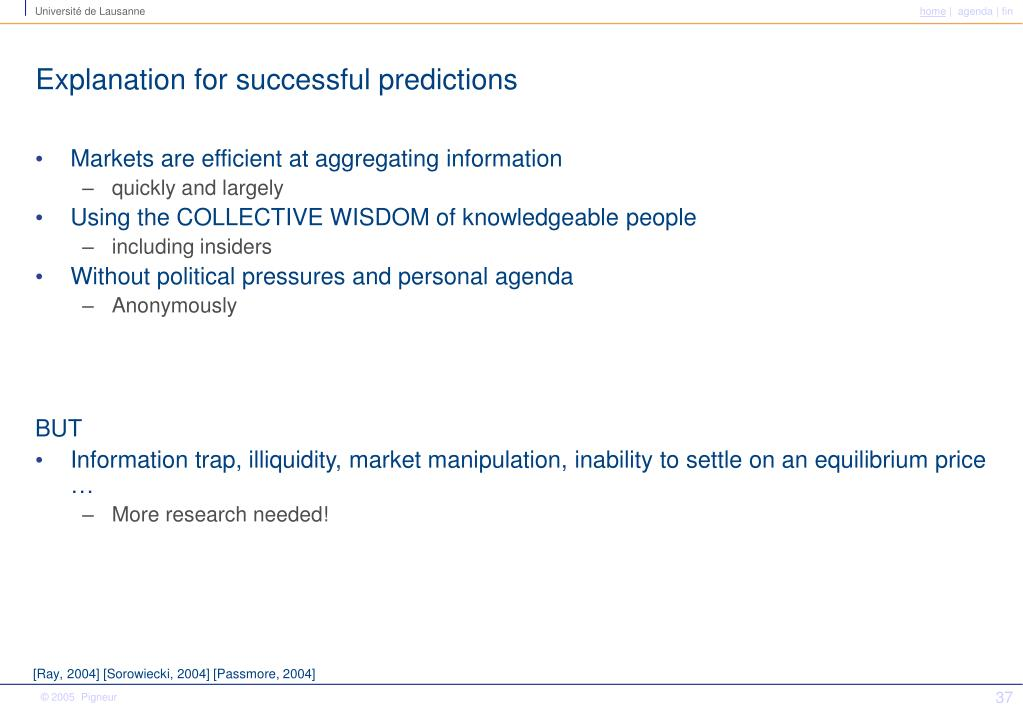 Explanation for successful predictions