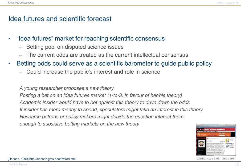 Idea futures and scientific forecast