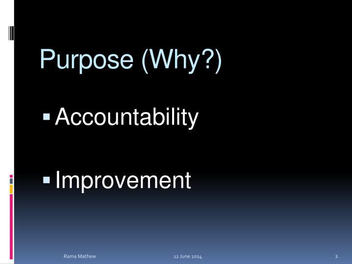 Purpose (Why?)