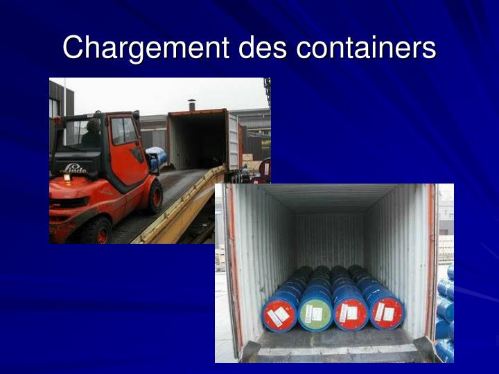 Chargement des containers