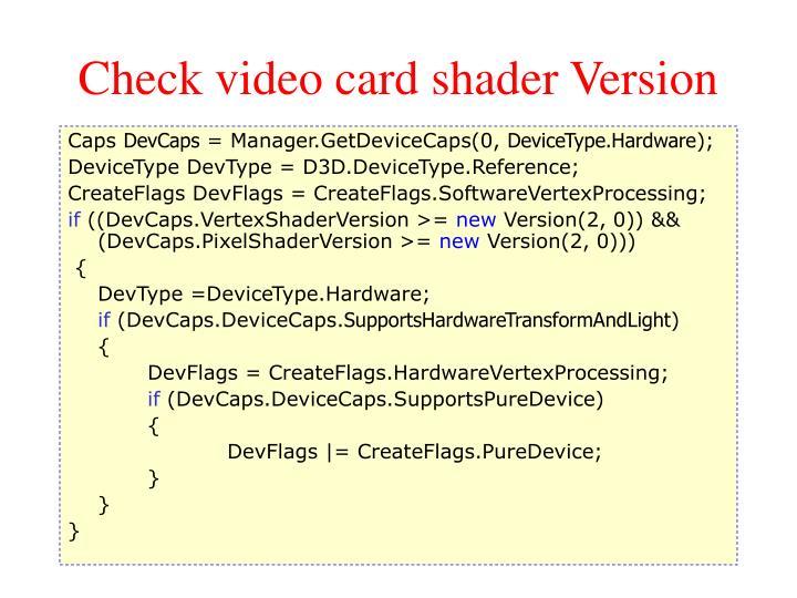 Check video card shader Version