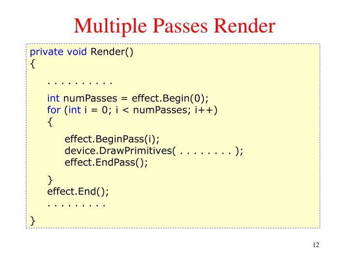 Multiple Passes Render