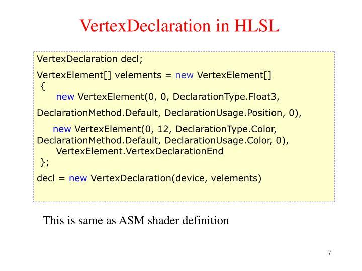 VertexDeclaration in HLSL