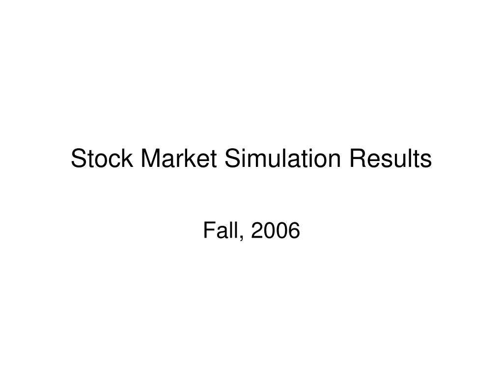 Stock Market Simulation Results