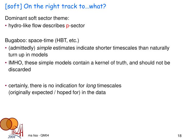 [soft] On the right track to…what?