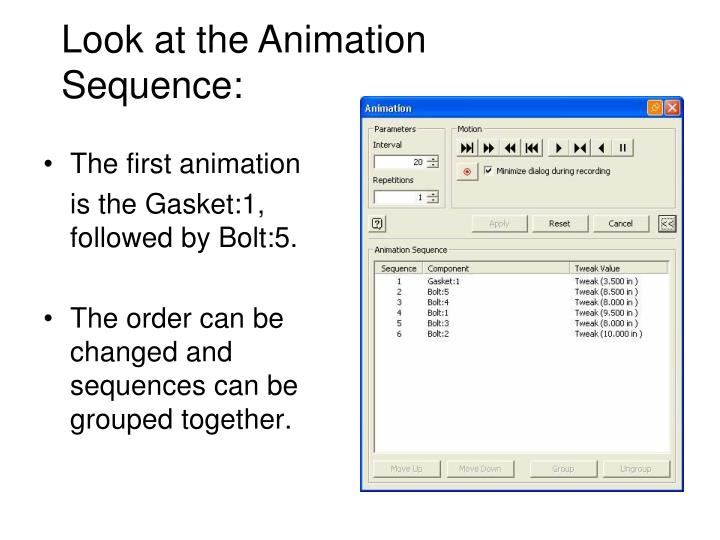 Look at the Animation Sequence: