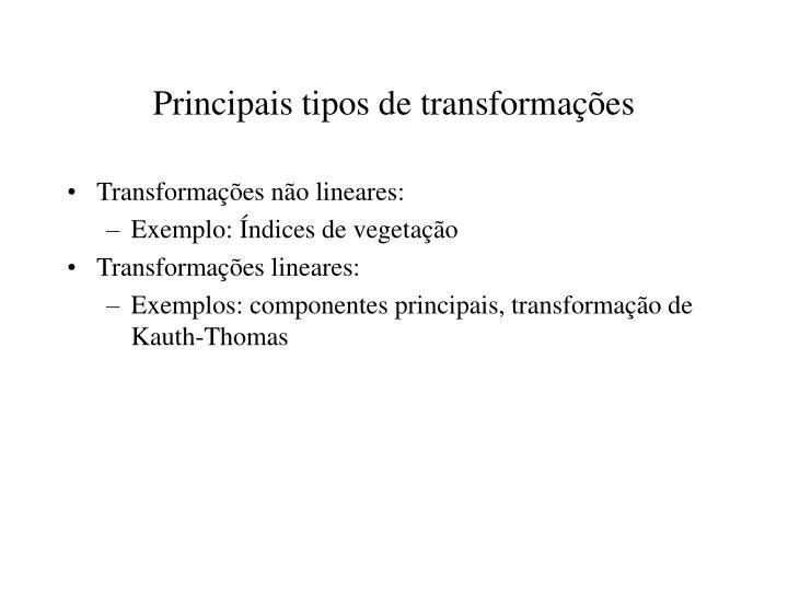 Principais tipos de transformações