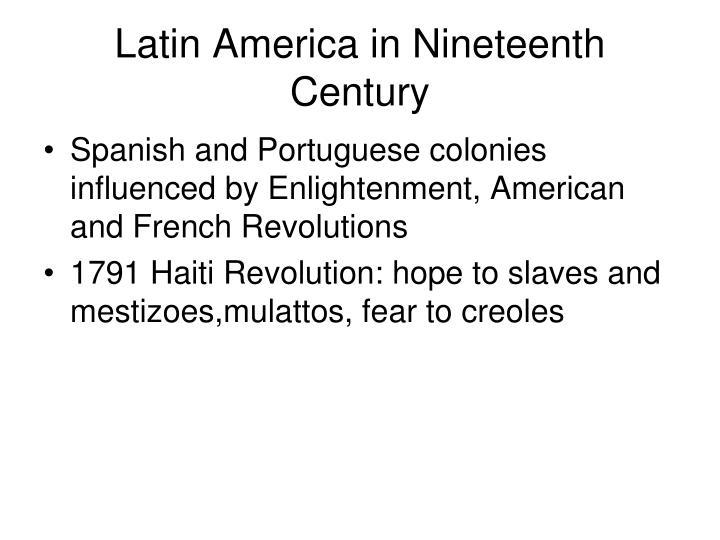 Latin America in Nineteenth Century