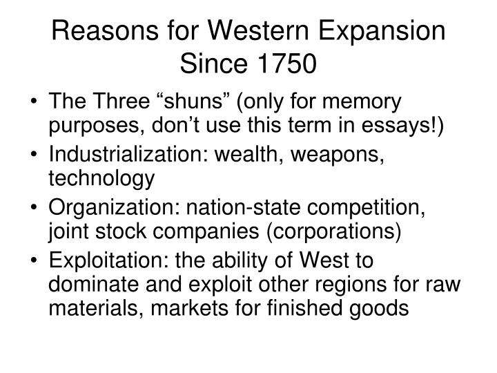 Reasons for Western Expansion Since 1750