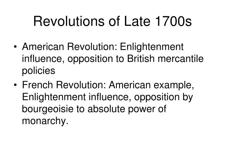 Revolutions of Late 1700s